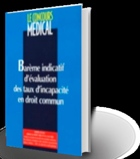 Image sur Barème indicatif d'évaluation des taux d'incapacité en droit commun