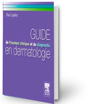 Image de Guide de l'examen clinique et du diagnostic en dermatologie
