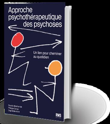 Image de Approche psychothérapeutique des psychoses